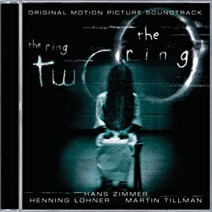 The Ring / The Ring Two: Original Motion Picture Soundtrack
