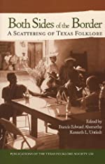 Both Sides of the Border: A Scattering of Texas Folklore - Hardcover