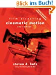Film Directing Cinematic Motion, 2nd...
