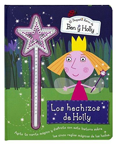 los-hechizos-de-holly-el-pequeno-reino-de-ben-y-holly-band-150336