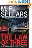 The Law Of Three: A Rowan Gant Investigation (The Rowan Gant Investigations Book 4)