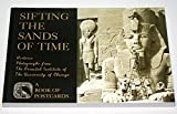 Sifting the Sands of Time: Historic Photographs From The Oriental Institute of The University of Chicago [A Book of Postcards]