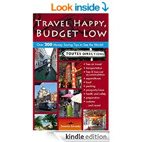 Travel Happy, Budget Low (Create Your World Books Book 2)