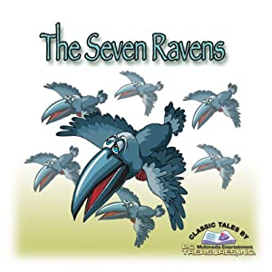 The Seven Ravens Hörbuch