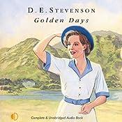Golden Days: Further Leaves from Mrs Tim's Journal | [D. E. Stevenson]