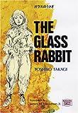 ガラスのうさぎ―The glass rabbit 【講談社英語文庫】