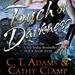 Touch of Darkness | Kathy Clamp,C.T. Adams