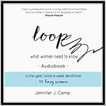 Loop: What Women Need to Know Audiobook by Jennifer J. Camp Narrated by Jennifer J. Camp