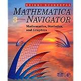 Mathematica Navigator: Mathematics, Statistics and Graphics, Third Edition ~ Heikki Ruskeep��
