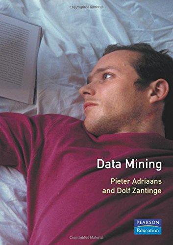 Data Mining, by Pieter Adriaans, Dolf Zantinge