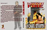 img - for Baptism By Fire Part II Back From Hell book / textbook / text book