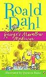 Roald Dahl George's Marvellous Medicine :