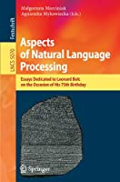 Aspects of Natural Language Processing ebook download