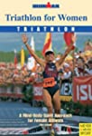 Triathlon for Women: A Mind-Body-Spir...