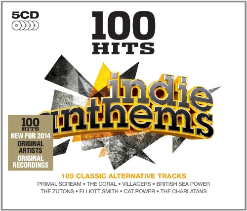 Various Artists - 100 Hits: Indie Anthems - Zortam Music