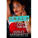 The Prada Plan 2 ~ Ashley Antoinette