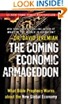 The Coming Economic Armageddon: What...