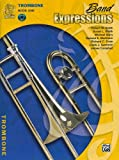img - for Band Expressions, Trombone Edition: Book one (Expressions Music Curriculum[tm]) book / textbook / text book