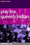 Play the Queen's Indian (English Edition)