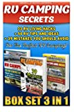 img - for RV Camping Secrets BOX SET 3 IN 1: 33 RV Living Hacks+ 50 RV Tips And Ideas + 39 Mistakes You Should Avoid For The Perfect RV Camping!: (RVing full ... how to live in a car, van or RV) (Volume 9) book / textbook / text book