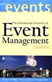 The International Dictionary of Event Management