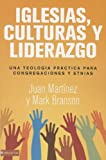 img - for Iglesias, culturas y liderazgo: Una teolog a pr ctica para congregaciones y etnias (Spanish Edition) book / textbook / text book