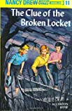 Clue of the Broken Locket (Nancy Drew Mysteries)