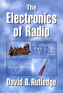 The Electronics of Radio by Cambridge University Press