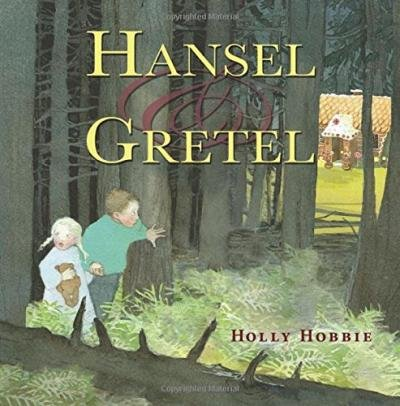 by-holly-hobbie-douglas-hobbie-holly-hobbie-author-hansel-gretel-by-sep-2015-hardcover