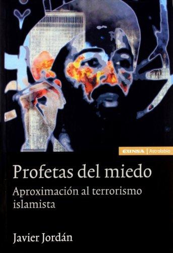 Profetas del miedo: aproximación al terrorismo islamista (Historia)