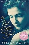 The Post Office Girl: Stefan Zweig�s Grand Hotel Novel