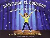 Santiago el soñador entre las estrellas (Spanish Edition)