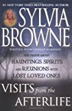 Visits from the Afterlife (0525947566) by Browne, Sylvia