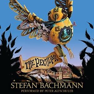 The Peculiar | [Stefan Bachmann]