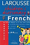 Larousse Children's French Dictionary (Larousse Children's Dictionary) (French Edition)