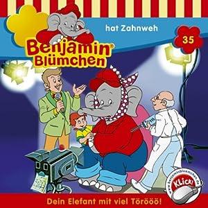Benjamin hat Zahnweh (Benjamin Blümchen 35) Hörspiel