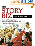 The Story Biz Handbook: How to Manage...