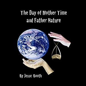 The Day of Mother Time and Father Nature Audiobook