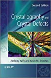 img - for Crystallography and Crystal Defects book / textbook / text book