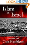Islam vs Israel (Ezekiel Watch Book 2)