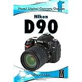 Nikon D90: Focal Digital Camera Guidesby Corey Hilz