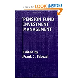 Pension Fund Investment Management, 2nd Edition Frank J. Fabozzi