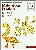 Matematica in azione. Tomi A-B: Aritmetica-Geometria. Con fascicolo di pronto soccorso. Con espansione online. Per la Scuola media: 1