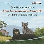 Nero Corleone kehrt zurück. Es ist immer genug Liebe da | Elke Heidenreich