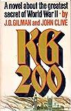 KG 200:  A Novel.  The Greatest Secret of World War II