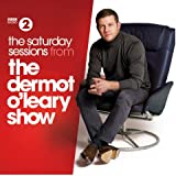 The Saturday Sessions From The Dermot O'leary Show