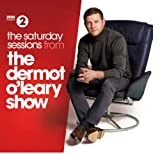 The Saturday Sessions from The Dermot O'Leary Show Various Artists