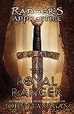 The Royal Ranger (Rangers Apprentice)