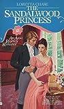 The Sandalwood Princess (0380714558) by Loretta Chase