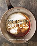 Modern Sauces: More than 150 Recipes